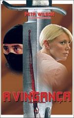 A Vingança  - Poster / Capa / Cartaz - Oficial 2