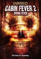 Cabana do Inferno 2 (Cabin Fever 2: Spring Fever)