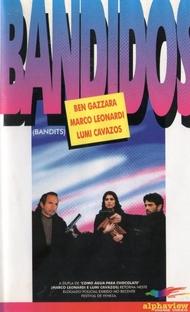 Bandidos - Poster / Capa / Cartaz - Oficial 1