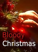 Bloody Christmas (Bloody Christmas)