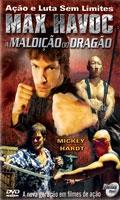 Max Havoc - A Maldição do Dragão - Poster / Capa / Cartaz - Oficial 1
