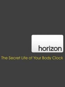 BBC Horizon- A vida secreta do seu relógio biológico - Poster / Capa / Cartaz - Oficial 1