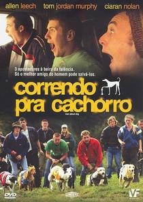 Correndo pra Cachorro - Poster / Capa / Cartaz - Oficial 1