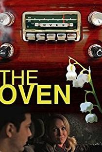 The Oven - Poster / Capa / Cartaz - Oficial 1