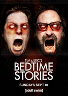 Tim and Eric's Bedtime Stories - Season 2 (Tim and Eric's Bedtime Stories - Season 2)