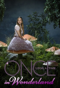 Once Upon a Time in Wonderland (1ª Temporada)  - Poster / Capa / Cartaz - Oficial 3
