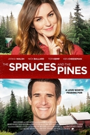 The Spruces and the Pines (The Spruces and the Pines)