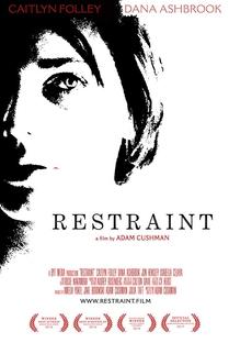 Restraint - Poster / Capa / Cartaz - Oficial 3