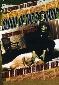 Blood of the Zombie - Poster / Capa / Cartaz - Oficial 2