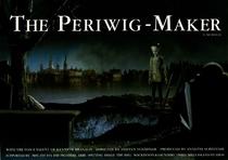 The Periwig-Maker - Poster / Capa / Cartaz - Oficial 1