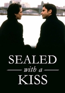 Sealed with a Kiss (Sealed with a Kiss)