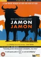 Jámon, Jámon  (Jámon, Jámon)