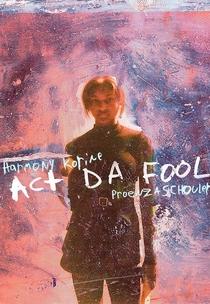 Act da Fool - Poster / Capa / Cartaz - Oficial 1