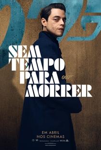 007 - Sem Tempo para Morrer - Poster / Capa / Cartaz - Oficial 7