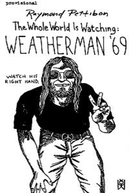 Weatherman '69 (Weatherman '69 - The Whole World is Watching)