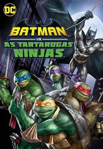 Batman vs Tartarugas Ninja - Poster / Capa / Cartaz - Oficial 3