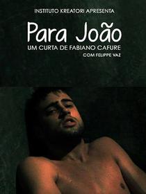 Para João - Poster / Capa / Cartaz - Oficial 1