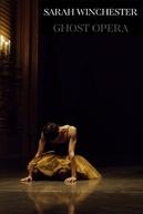 Sarah Winchester, Ópera Fantasma (Sarah Winchester, opéra fantôme)