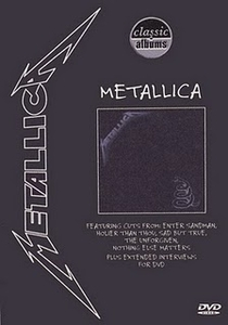 Classic Albums: Metallica – Metallica - Poster / Capa / Cartaz - Oficial 1