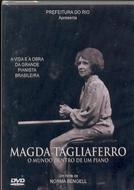 Magda Tagliaferro - O Mundo Dentro de um Piano (Magda Tagliaferro - O Mundo Dentro de um Piano)
