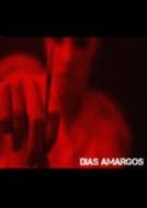 Dias Amargos (Este campo é obrigatório.)