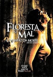 Floresta do Mal 3 - Caminho da Morte - Poster / Capa / Cartaz - Oficial 2