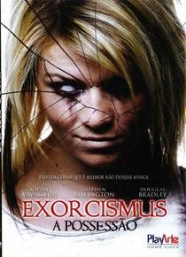 Exorcismus - A Possessão - Poster / Capa / Cartaz - Oficial 2