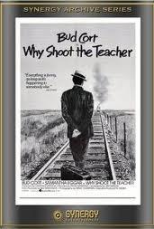 Why Shoot the Teacher ? - Poster / Capa / Cartaz - Oficial 2