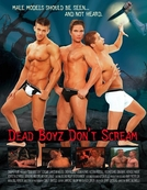 Dead Boyz Don't Scream (Dead Boyz Don't Scream)