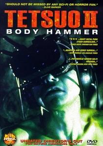 Tetsuo II: Body Hammer - Poster / Capa / Cartaz - Oficial 1