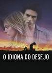 O Idioma do Desejo - Poster / Capa / Cartaz - Oficial 3