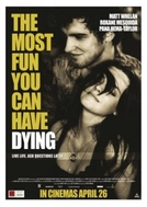 The Most Fun You Can Have Dying (The Most Fun You Can Have Dying)