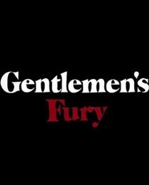 Gentlemen's Fury - Poster / Capa / Cartaz - Oficial 1