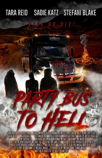 Party Bus to Hell - Poster / Capa / Cartaz - Oficial 2
