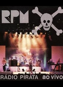 RPM - Rádio Pirata O Show - Poster / Capa / Cartaz - Oficial 1