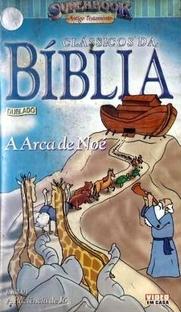 Clássicos da Bíblia - A Arca de Noé - Poster / Capa / Cartaz - Oficial 1