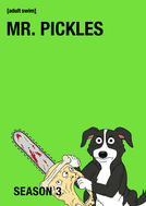 Mr. Pickles (3ª Temporada) (Mr. Pickles (Season 3))