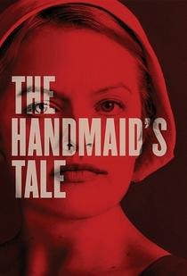 The Handmaid's Tale (1ª Temporada) - Poster / Capa / Cartaz - Oficial 3