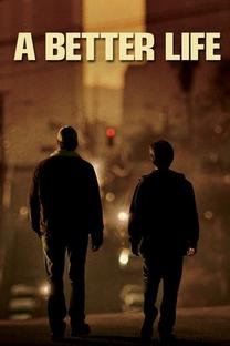 Uma Vida Melhor - Poster / Capa / Cartaz - Oficial 5