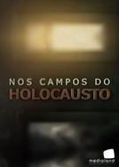 Nos Campos do Holocausto (Nos Campos do Holocausto)