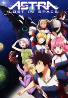 Astra Lost in Space (Kanata no Astra)