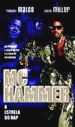 MC Hammer - A estrela do RAP - Poster / Capa / Cartaz - Oficial 1