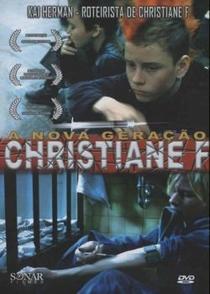 A Nova Geração De Christiane F - Poster / Capa / Cartaz - Oficial 2