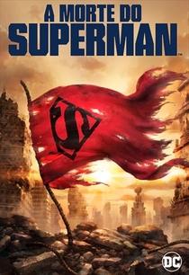 A Morte do Superman - Poster / Capa / Cartaz - Oficial 3