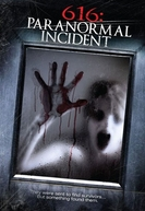 616: Paranormal Incident (616: Paranormal Incident)