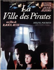 A Cidade dos Piratas - Poster / Capa / Cartaz - Oficial 1