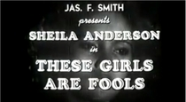 These Girls Are Fools - Poster / Capa / Cartaz - Oficial 1