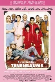 Os Excêntricos Tenenbaums - Poster / Capa / Cartaz - Oficial 4