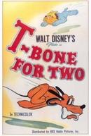 Um Osso Para Dois (T-Bone for Two)