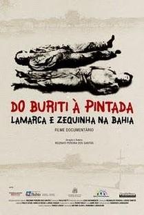 Do Buriti à Pintada Lamarca e Zequinha na Bahia - Poster / Capa / Cartaz - Oficial 1